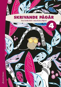 bokomslag Skrivande pågår 4 Elevpaket (Bok + digital produkt)