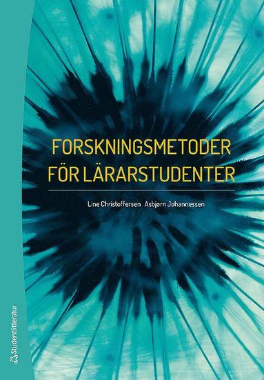 bokomslag Forskningsmetoder för lärarstudenter