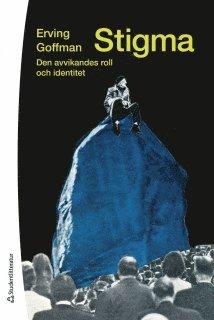 bokomslag Stigma : den avvikandes roll och identitet