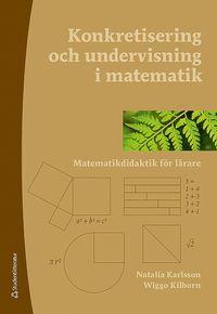 bokomslag Konkretisering och undervisning i matematik - Matematikdidaktik för lärare
