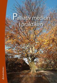 bokomslag Palliativ medicin i praktiken