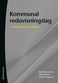 bokomslag Kommunal redovisningslag :  beskrivning och tolkning