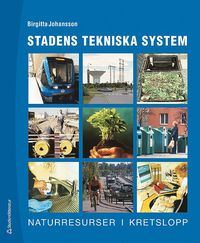 bokomslag Stadens tekniska system