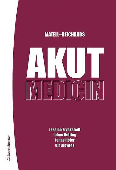 bokomslag Matell-Reichards Akutmedicin