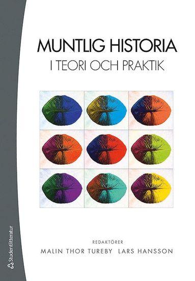 bokomslag Muntlig historia i teori och praktik