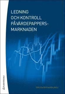 bokomslag Ledning och kontroll på värdepappersmarknaden - (bok + digital produkt)