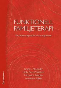 bokomslag Funktionell familjeterapi för beteendeproblem hos ungdomar