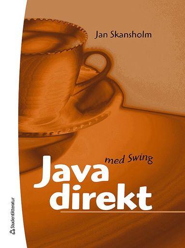 bokomslag Java direkt med Swing