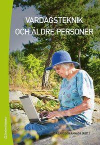 bokomslag Vardagsteknik och äldre personer