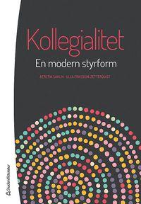 bokomslag Kollegialitet - En modern styrform