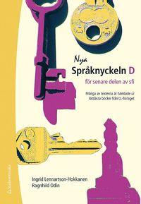 bokomslag Nya Språknyckeln D - Elevpaket - Digitalt + Tryckt - för senare delen av SFI