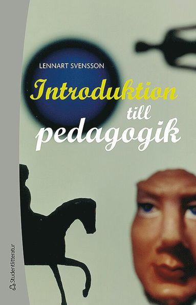 bokomslag Introduktion till pedagogik