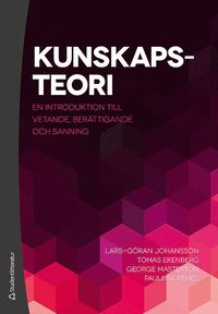 bokomslag Kunskapsteori : en introduktion till vetande, berättigande och sanning
