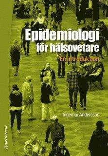 bokomslag Epidemiologi för hälsovetare : en introduktion