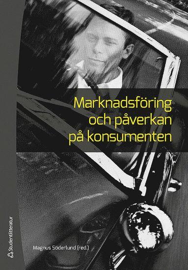 bokomslag Marknadsföring och påverkan på konsumenten