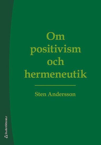 bokomslag Om positivism och hermeneutik