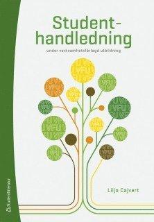bokomslag Studenthandledning - under verksamhetsförlagd utbildning