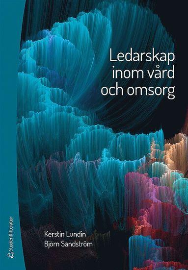 bokomslag Ledarskap inom vård och omsorg