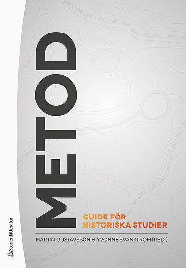 bokomslag Metod - Guide för historiska studier