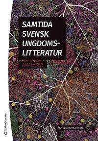 bokomslag Samtida svensk ungdomslitteratur : analyser