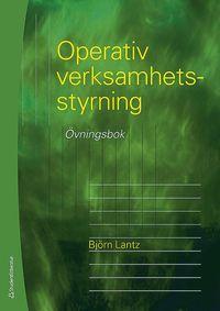 bokomslag Operativ verksamhetsstyrning - Övningsbok