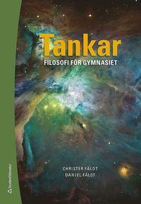 bokomslag Tankar - Elevpaket (Bok + digital produkt) : Filosofi för gymnasiet