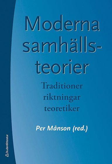 bokomslag Moderna samhällsteorier : traditioner, riktningar, teoretiker