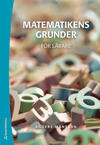 bokomslag Matematikens grunder - för lärare
