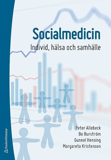 bokomslag Socialmedicin : individ, hälsa och samhälle