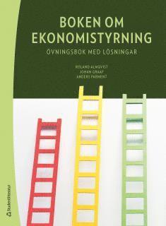 bokomslag Boken om ekonomistyrning - övningsbok med lösningar