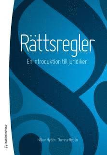 bokomslag Rättsregler : en introduktion till juridiken