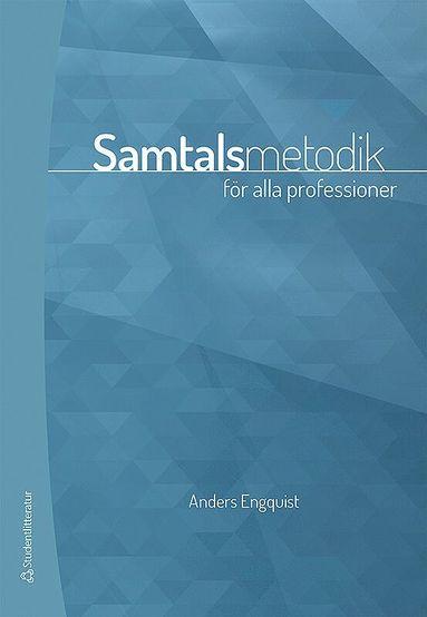 bokomslag Samtalsmetodik - för alla professioner