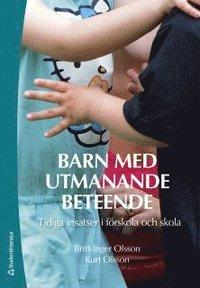 bokomslag Barn med utmanande beteende : tidiga insatser i förskola och skola