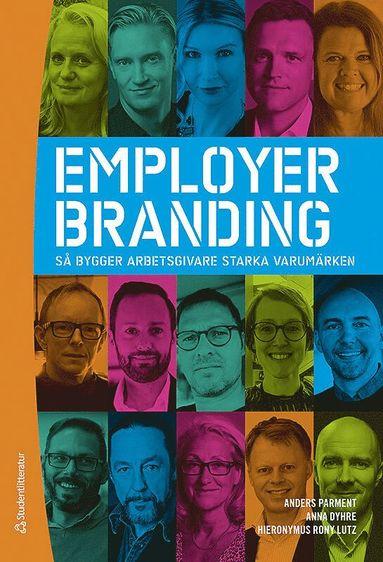 bokomslag Employer branding : så bygger arbetsgivare starka varumärken