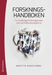 bokomslag Forskningshandboken : för småskaliga forskningsprojekt inom samhällsvetenskaperna