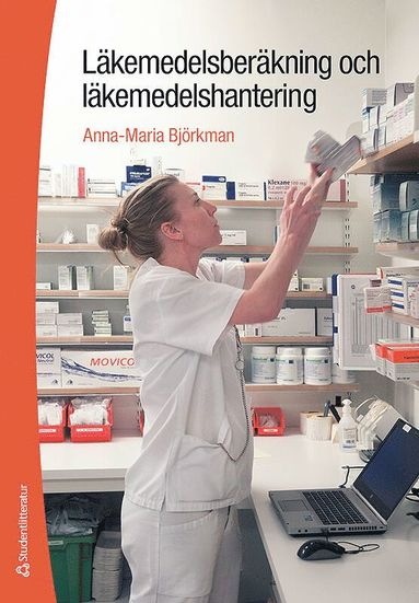 bokomslag Läkemedelsberäkning och läkemedelshantering