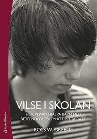bokomslag Vilse i skolan - Hur vi kan hjälpa barn med beteendeproblem att hitta rätt