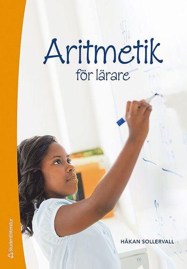 bokomslag Aritmetik för lärare : tal och de fyra räknesätten
