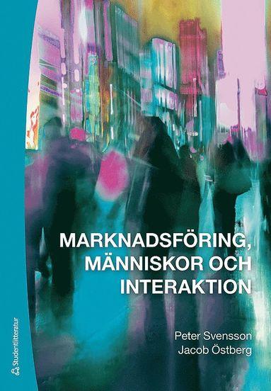 bokomslag Marknadsföring, människor och interaktion