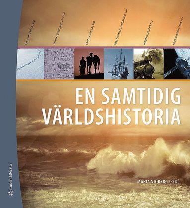 bokomslag En samtidig världshistoria (bok + digital produkt)