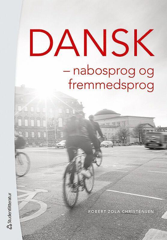 Dansk : nabosprog og fremmedsprog 1