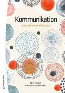 bokomslag Kommunikation : samspel mellan människor