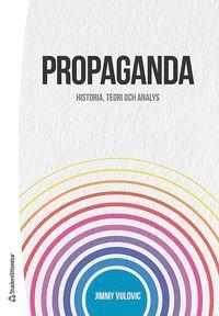 bokomslag Propaganda : historia, teori och analys