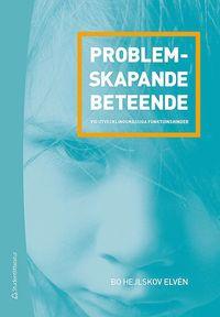 bokomslag Problemskapande beteende vid utvecklingsmässiga funktionshinder