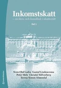 bokomslag Inkomstskatt del 1 - en läro- och handbok i skatterätt