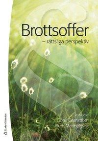 bokomslag Brottsoffer : rättsliga perspektiv