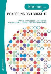 bokomslag Kort om bokföring och bokslut