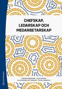 bokomslag Chefskap, ledarskap och medarbetarskap