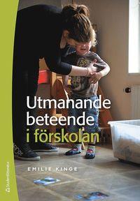 bokomslag Utmanande beteende i förskolan