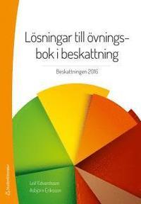 bokomslag Lösningar till övningsbok i beskattning : beskattning 2015